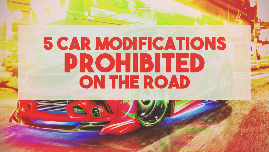 5-car-modifications-prohibited-on-the-road