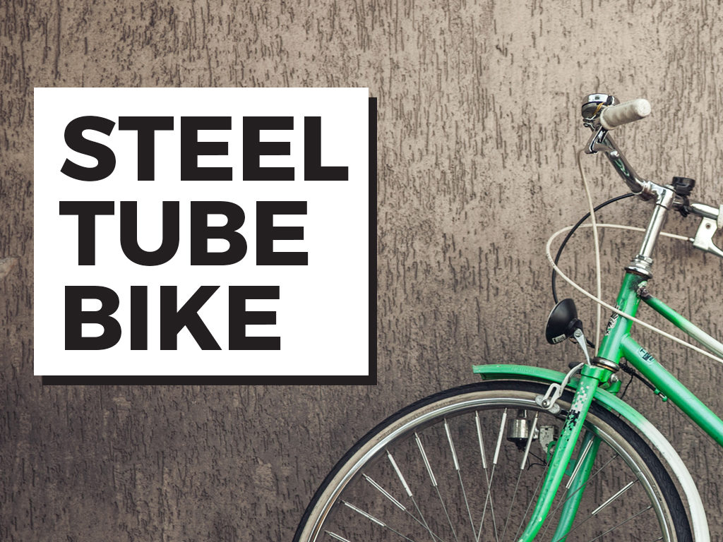 Steel Tube Bike