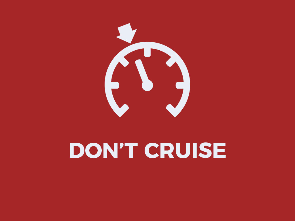 Don't Cruise