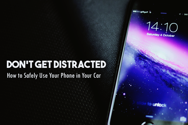 How to Safely Use Your Phone in Your Car